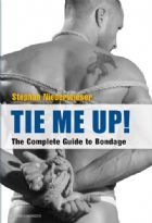 Club Homoware Tie Me Up!, The Complete Guide to Bondage