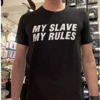 Mister B Statement T-Shirt: My Slave